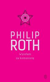 Wyszłam za komunistę - Philip Roth | mała okładka