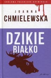 Dzikie białko - Joanna Chmielewska | mała okładka
