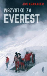 Wszystko za Everest - Jon Krakauer | mała okładka