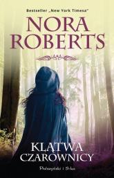 Klątwa czarownicy - Nora Roberts | mała okładka