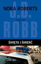 Święta i śmierć - J.D Robb | mała okładka