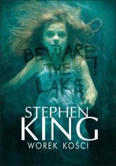 Worek kości - Stephen King | mała okładka