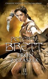 Tron z czaszek Księga 2 - Peter V. Brett | mała okładka