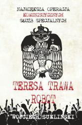 Teresa trawa robot - Wojciech Sumliński | mała okładka