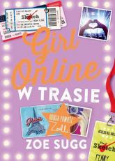 Girl Online w trasie - Zoe Sugg | mała okładka