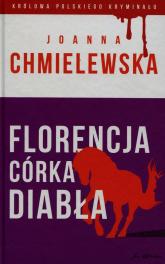 Florencja - córka Diabła - Joanna Chmielewska | mała okładka
