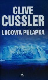Lodowa pułapka - Clive Cussler | mała okładka