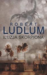 Iluzja Skorpiona - Robert Ludlum | mała okładka