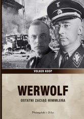 Werwolf. Ostatni zaciąg Himmlera - Volker Koop | mała okładka