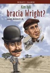 Kim byli bracia Wright? - James Buckley   mała okładka