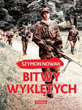 Bitwy wyklętych - Szymon Nowak | mała okładka