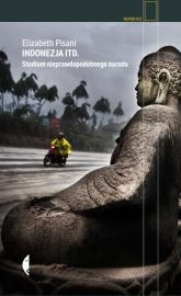 Indonezja itd. Studium nieprawdopodobnego narodu - Elizabeth Pisani | mała okładka