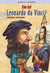 Kim był Leonardo da Vinci? - Roberta Edwards | mała okładka
