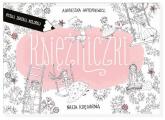 Księżniczki. Rysuj. zgaduj, koloruj - Agnieszka Antoniewicz  | mała okładka