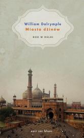 Miasto dżinów. Rok w Delhi - William Dalrymple | mała okładka