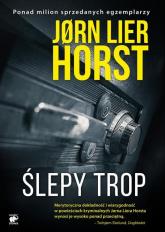 Ślepy trop - Jorn Lier Horst | mała okładka
