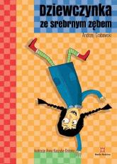 Dziewczynka ze srebrnym zębem - Andrzej Grabowski | mała okładka