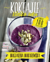 Koktajle. Klinika soku - Magdalena Makarowska | mała okładka