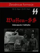 Waffen-SS Uzbrojenie i taktyka - S. Hart, R. Hart | mała okładka