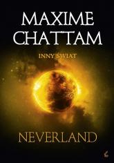 Inny świat. Neverland - Maxime Chattam | mała okładka