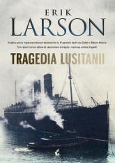 Tragedia Lusitanii - Erik Larson | mała okładka