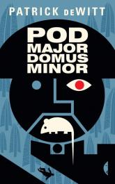 Podmajordomus Minor - Patrick DeWitt | mała okładka