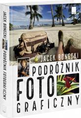Podróżnik fotograficzny - Jacek Bonecki | mała okładka