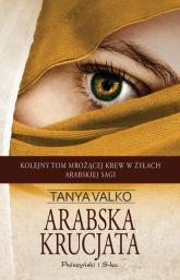 Arabska krucjata - Tanya Valko | mała okładka