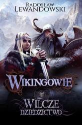 Wikingowie. Wilcze dziedzictwo - Radosław Lewandowski | mała okładka