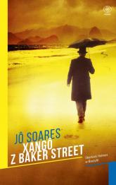 Xango z Baker Street - Jo Soares   mała okładka