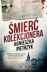 Śmierć kolekcjonera - Agnieszka Pietrzyk | mała okładka