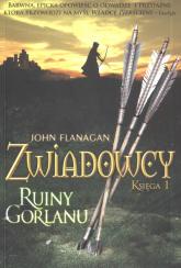 Zwiadowcy. Księga 1. Ruiny Gorlanu - John Flanagan | mała okładka