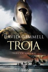 Troja. Tarcza Gromu - David Gemmell | mała okładka