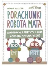 Porachunki robota Mata - Anita Graboś, Monika Hałucha | mała okładka