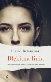 Błękitna linia - Ingrid Betancourt | mała okładka
