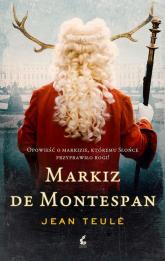 Markiz de Montespan - Jean Teulé | mała okładka