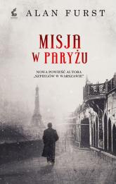 Misja w Paryżu - Alan Furst | mała okładka