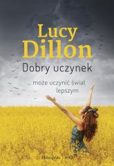 Dobry uczynek - Lucy Dillon | mała okładka