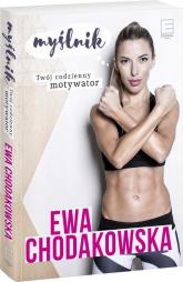 Myślnik. Twój codzienny motywator - Ewa Chodakowska | mała okładka