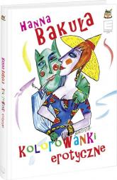 Kolorowanki erotyczne - Hanna Bakuła | mała okładka