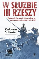 W służbie III Rzeszy - Karl H. Schlesier | mała okładka