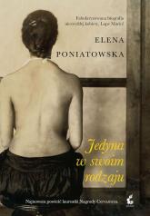 Jedyna w swoim rodzaju - Elena Poniatowska | mała okładka