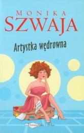 Artystka wędrowna - Monika Szwaja | mała okładka