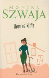 Dom na klifie - Monika Szwaja | mała okładka