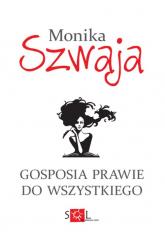 Gosposia prawie do wszystkiego - Monika Szwaja | mała okładka
