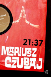 21:37 - Mariusz Czubaj | mała okładka