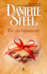 To, co bezcenne - Danielle Steel | mała okładka