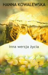 Inna wersja życia - Hanna Kowalewska | mała okładka