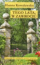 Tego lata, w Zawrociu - Hanna Kowalewska | mała okładka