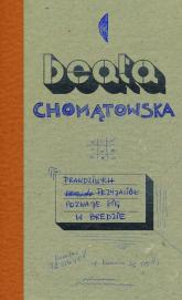 Prawdziwych przyjaciół poznaje się w Bredzie - Beata Chomątowska | mała okładka